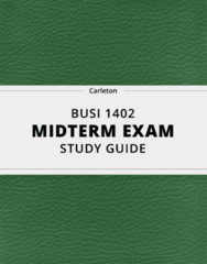 BUSI 1402- Midterm Exam Guide - Comprehensive Notes for the exam ( 42 pages long!)