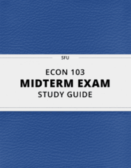 ECON 103- Midterm Exam Guide - Comprehensive Notes for the exam ( 41 pages long!)