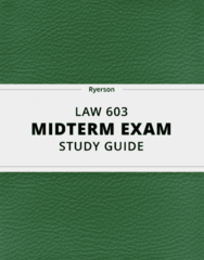 LAW 603- Midterm Exam Guide - Comprehensive Notes for the exam ( 44 pages long!)