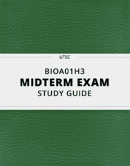 BIOA01H3- Midterm Exam Guide - Comprehensive Notes for the exam ( 92 pages long!)