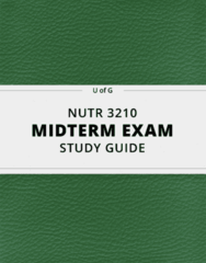 NUTR 3210- Midterm Exam Guide - Comprehensive Notes for the exam ( 23 pages long!)