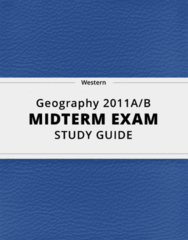 Geography 2011A/B- Midterm Exam Guide - Comprehensive Notes for the exam ( 40 pages long!)