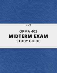 OPMA 403- Midterm Exam Guide - Comprehensive Notes for the exam ( 15 pages long!)