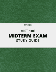 MKT 100- Midterm Exam Guide - Comprehensive Notes for the exam ( 21 pages long!)