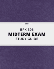 BPK 306- Midterm Exam Guide - Comprehensive Notes for the exam ( 34 pages long!)