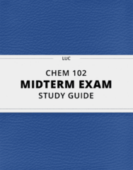 CHEM 102- Midterm Exam Guide - Comprehensive Notes for the exam ( 18 pages long!)