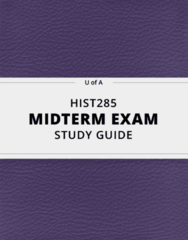 HIST285- Midterm Exam Guide - Comprehensive Notes for the exam ( 17 pages long!)
