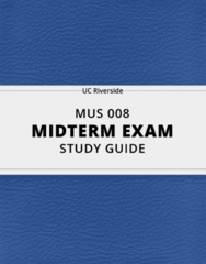 MUS 008- Midterm Exam Guide - Comprehensive Notes for the exam ( 50 pages long!)