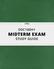 SOC100H1- Midterm Exam Guide - Comprehensive Notes for the exam ( 28 pages long!)