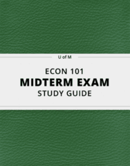 ECON 101- Midterm Exam Guide - Comprehensive Notes for the exam ( 48 pages long!)