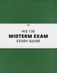 HIS 135- Midterm Exam Guide - Comprehensive Notes for the exam ( 13 pages long!)