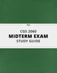 CGS 2060- Midterm Exam Guide - Comprehensive Notes for the exam ( 38 pages long!)