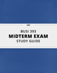 BUSI 393- Midterm Exam Guide - Comprehensive Notes for the exam ( 77 pages long!)