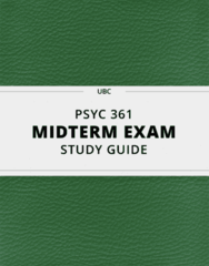 PSYC 361- Midterm Exam Guide - Comprehensive Notes for the exam ( 46 pages long!)