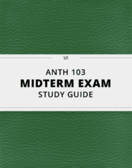ANTH 103- Midterm Exam Guide - Comprehensive Notes for the exam ( 17 pages long!)