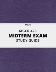 MGCR 423- Midterm Exam Guide - Comprehensive Notes for the exam ( 38 pages long!)