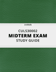 CULS30002- Midterm Exam Guide - Comprehensive Notes for the exam ( 34 pages long!)