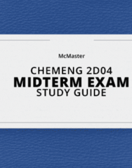 CHEMENG 2D04- Midterm Exam Guide - Comprehensive Notes for the exam ( 43 pages long!)