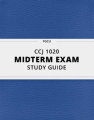 CCJ 1020- Midterm Exam Guide - Comprehensive Notes for the exam ( 15 pages long!)