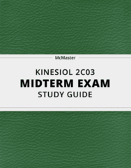 KINESIOL 2C03- Midterm Exam Guide - Comprehensive Notes for the exam ( 28 pages long!)