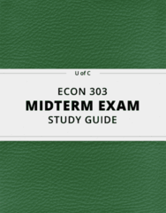 ECON 303- Midterm Exam Guide - Comprehensive Notes for the exam ( 49 pages long!)