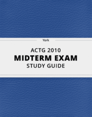 ACTG 2010- Midterm Exam Guide - Comprehensive Notes for the exam ( 17 pages long!)