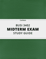 BUSI 3402- Midterm Exam Guide - Comprehensive Notes for the exam ( 43 pages long!)