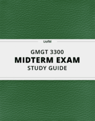 GMGT 3300- Midterm Exam Guide - Comprehensive Notes for the exam ( 104 pages long!)