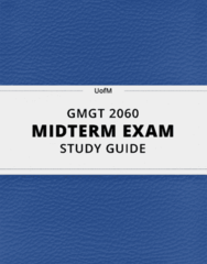 GMGT 2060- Midterm Exam Guide - Comprehensive Notes for the exam ( 264 pages long!)