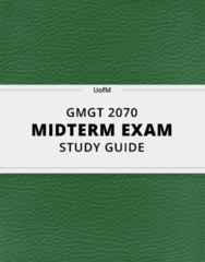 GMGT 2070- Midterm Exam Guide - Comprehensive Notes for the exam ( 95 pages long!)