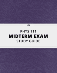PHYS 111- Midterm Exam Guide - Comprehensive Notes for the exam ( 253 pages long!)