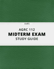AGRC 112- Midterm Exam Guide - Comprehensive Notes for the exam ( 68 pages long!)