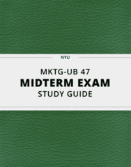 MKTG-UB 47- Midterm Exam Guide - Comprehensive Notes for the exam ( 14 pages long!)