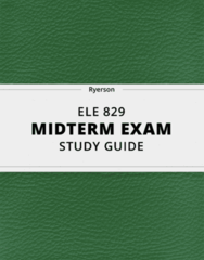 ELE 829- Midterm Exam Guide - Comprehensive Notes for the exam ( 26 pages long!)