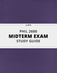 PHIL 2600- Midterm Exam Guide - Comprehensive Notes for the exam ( 22 pages long!)