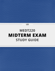 MEDT220- Midterm Exam Guide - Comprehensive Notes for the exam ( 43 pages long!)