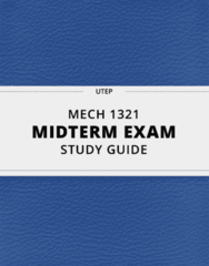 MECH 1321- Midterm Exam Guide - Comprehensive Notes for the exam ( 25 pages long!)