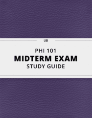 PHI 101- Midterm Exam Guide - Comprehensive Notes for the exam ( 14 pages long!)
