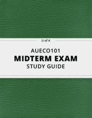 AUECO101- Midterm Exam Guide - Comprehensive Notes for the exam ( 21 pages long!)