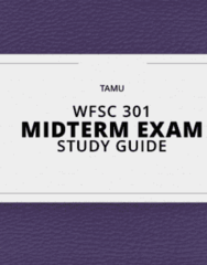WFSC 301- Midterm Exam Guide - Comprehensive Notes for the exam ( 39 pages long!)
