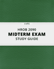 HROB 2090- Midterm Exam Guide - Comprehensive Notes for the exam ( 28 pages long!)
