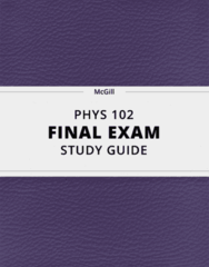 PHYS 102- Final Exam Guide - Comprehensive Notes for the exam ( 31 pages long!)