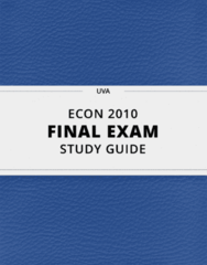 ECON 2010- Final Exam Guide - Comprehensive Notes for the exam ( 29 pages long!)