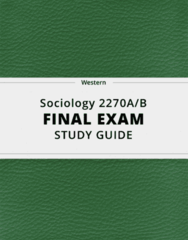 Sociology 2270A/B- Final Exam Guide - Comprehensive Notes for the exam ( 29 pages long!)