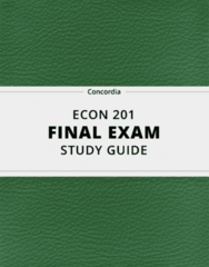 ECON 201- Final Exam Guide - Comprehensive Notes for the exam ( 23 pages long!)