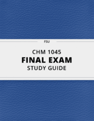 CHM 1045- Final Exam Guide - Comprehensive Notes for the exam ( 34 pages long!)