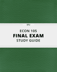 ECON 105- Final Exam Guide - Comprehensive Notes for the exam ( 41 pages long!)