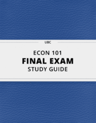 ECON 101- Final Exam Guide - Comprehensive Notes for the exam ( 34 pages long!)