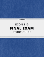 ECON 110- Final Exam Guide - Comprehensive Notes for the exam ( 39 pages long!)
