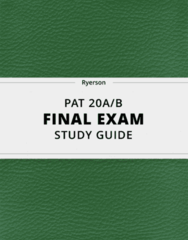 PAT 20A/B- Final Exam Guide - Comprehensive Notes for the exam ( 86 pages long!)